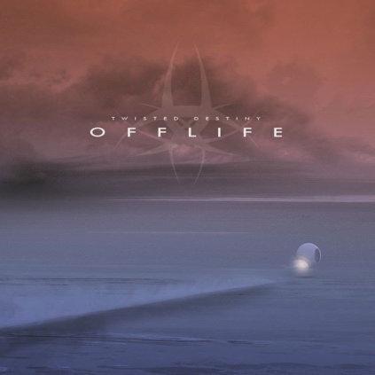 Twisted Destiny - Offlife