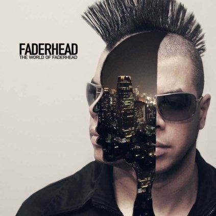 Faderhead   The World of Faderhead
