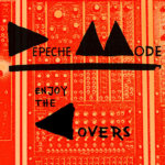 Various Artists - Enjoy The Covers: A Tribute To Depeche Mode
