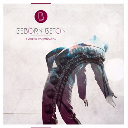 beborn beton a worthy compensation