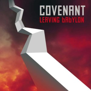 Covenant_-_Leaving-Babylon