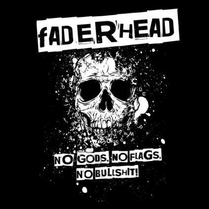 faderhead no gods no flags no bu