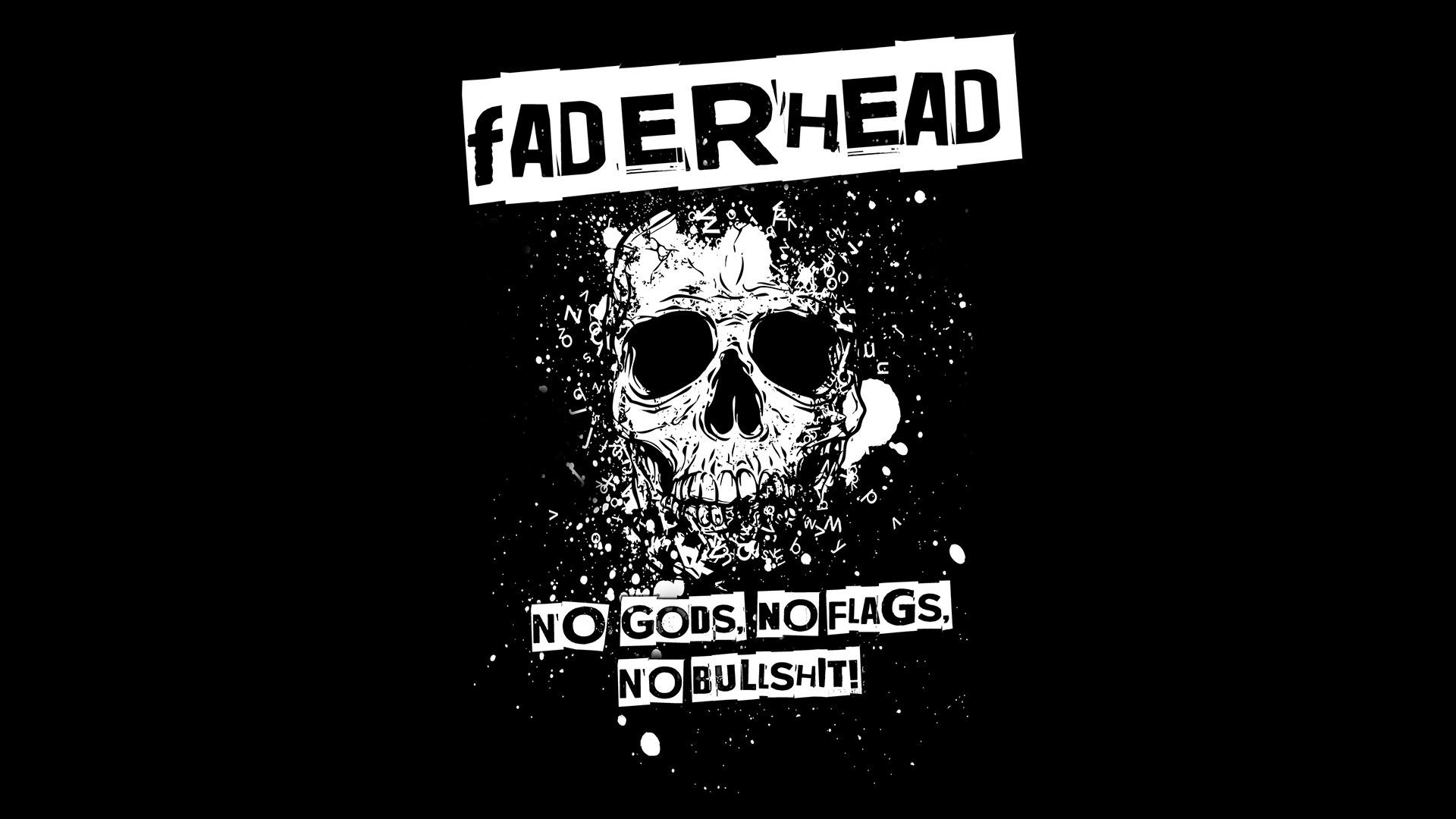 faderhead no gods no flags no bu