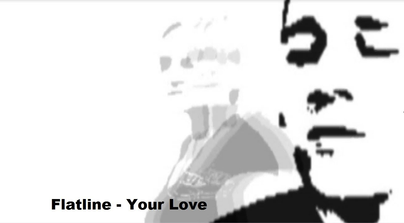 flatline your love