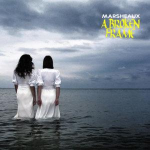 marsheau-a-broken-frame