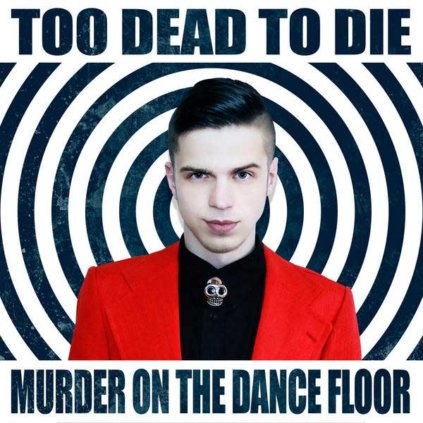 too dead to die   murder on the dance floor