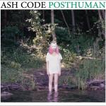 ash_code_-_posthuman