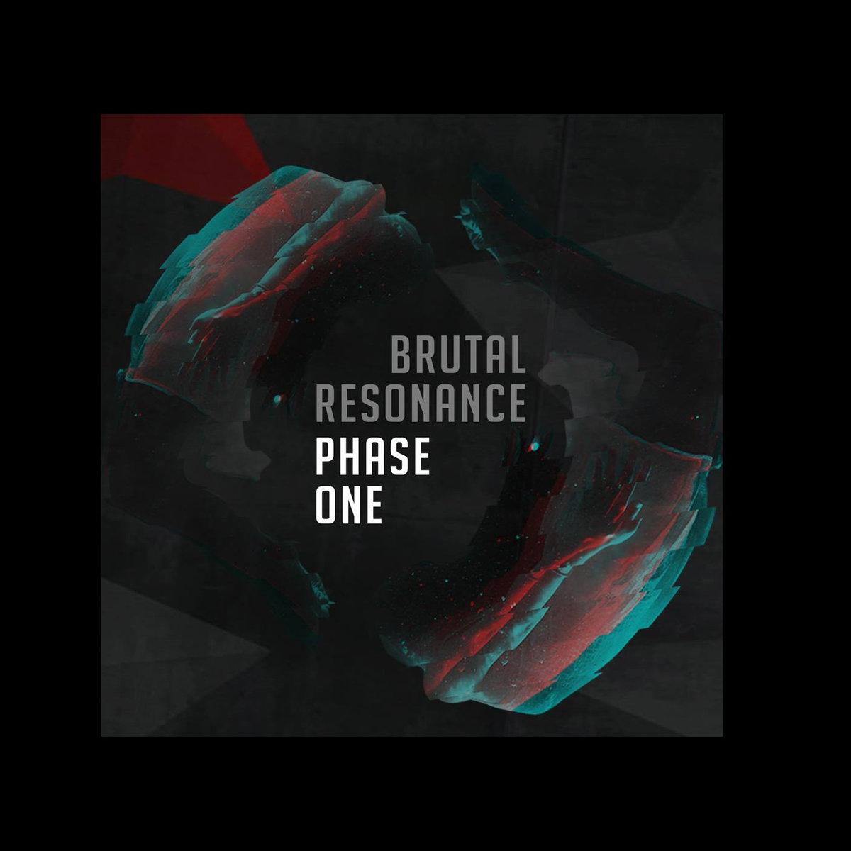 brutal_resonance_phase_one