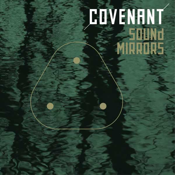 covenant   sound mirrors