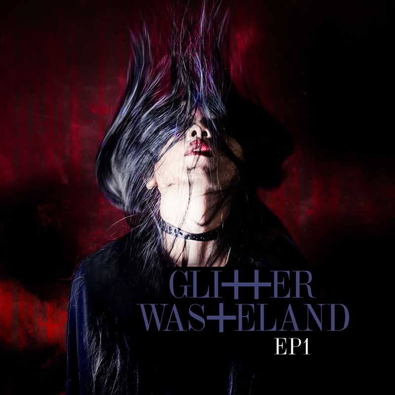 glitter wasteland   ep1   cover artwork