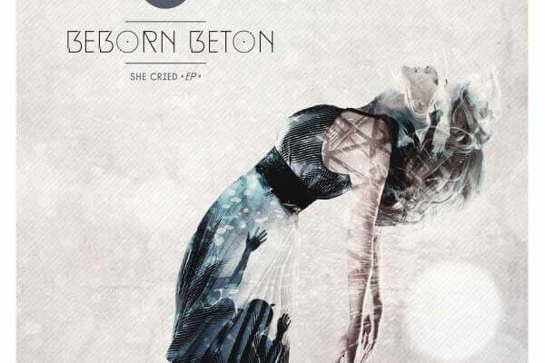 Beborn_Beton_-_She_Cried