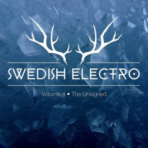 Swedish_Electro_Scence_-_Vol4_The_Unsigned Swedish Electro Scence   Vol4 The Unsigned 300x300