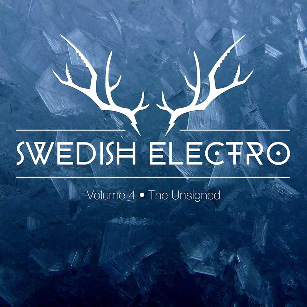 Swedish Electro Scence   Vol4 The Unsigned