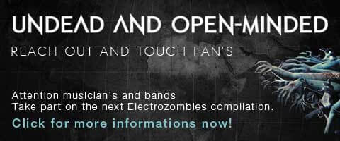 Reach out and touch fan's. Take part on the next Electrozombies compilation if you're a musician/band.