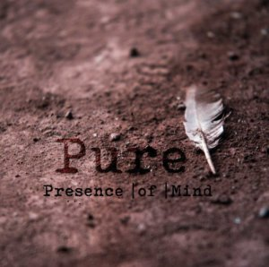 Presence_Of_Mind_-_Pure