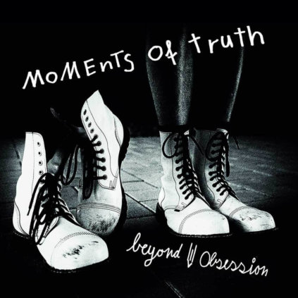 Beyond Obsession   Moments Of Truth