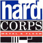 Hard_Corps_-_Metal_And_Flesh
