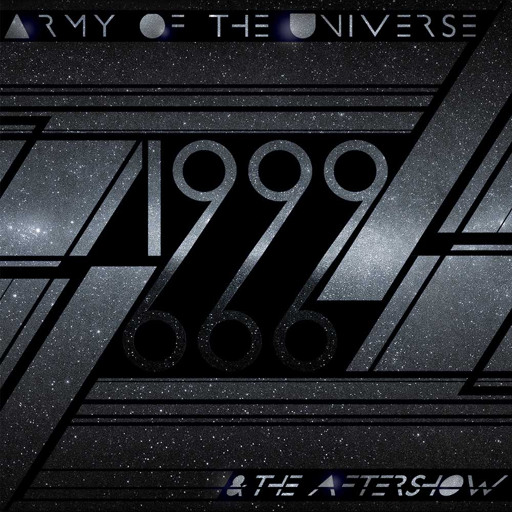 army_of_the_universe_-_1999_and_the_aftershow Army Of The Universe   1999 And The Aftershow