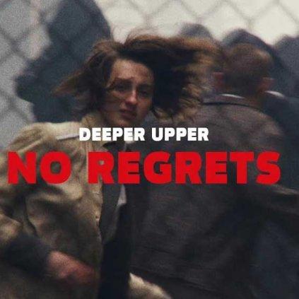 Deeper Upper   No Regrets