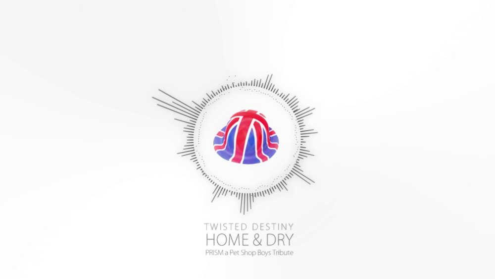 Twisted Destiny   Home And Dry   Pet Shop Boys Cover