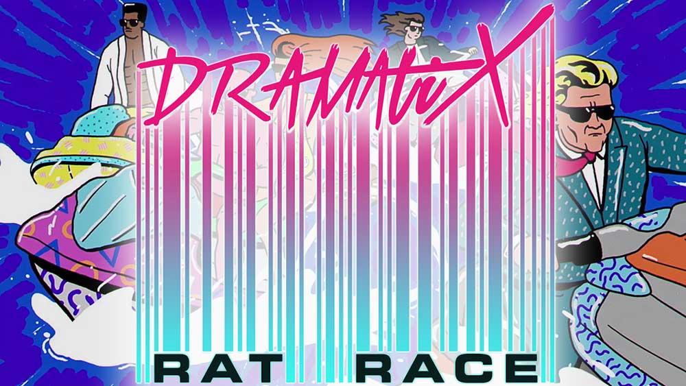 DramatiX   Rat Race