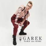 Garek_-_Take_The_King_Vol_1
