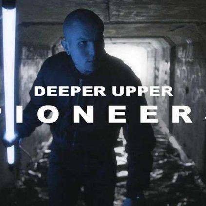 Deeper Upper   Pioneers