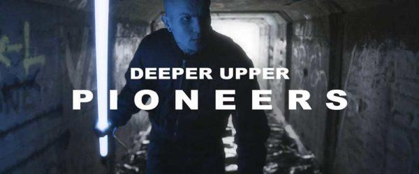 Deeper Upper   Pioneers 600x250