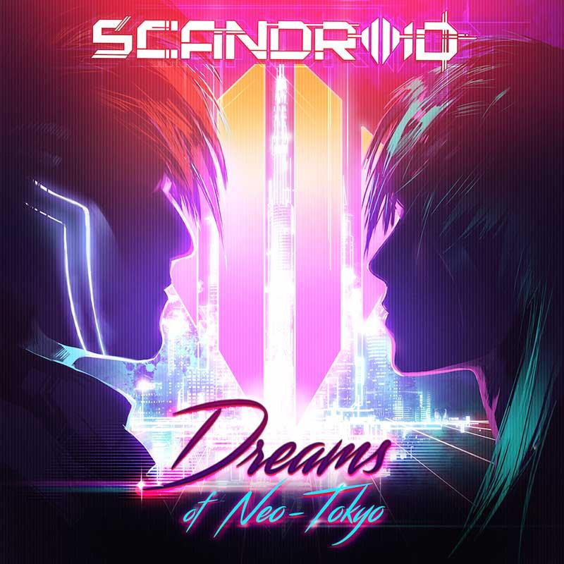 Scandroid   Dreams Of Neo Tokyo