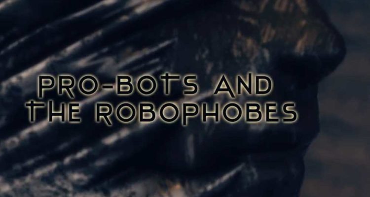 Scandroid   Pro Bots And The Robophobes 750x400