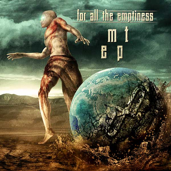 for all the emptiness   mt ep