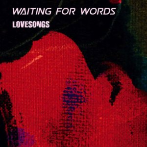 Waiting For Words   Lovesongs 12 Covers From The Cure 300x300
