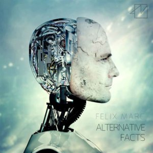 Felix Marc - Alternative Facts cover
