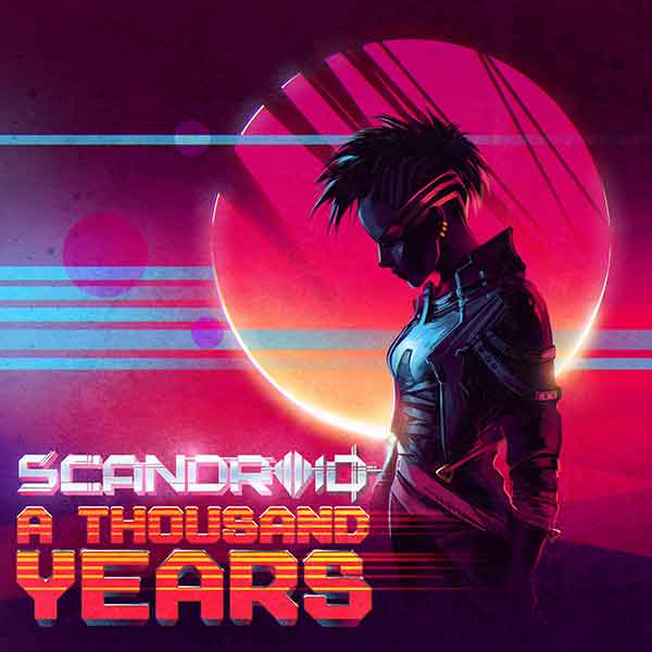 Scandroid - A Thousand Years