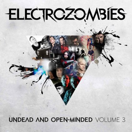 Electrozombies - Undead And Open-Minded: Volume 3
