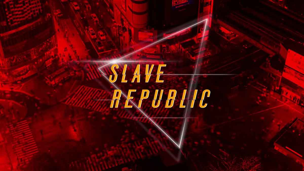 Slave Republic - (Welcome To The) Slave Republic