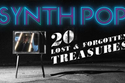 20 lost and forgotten Synth Pop treasures
