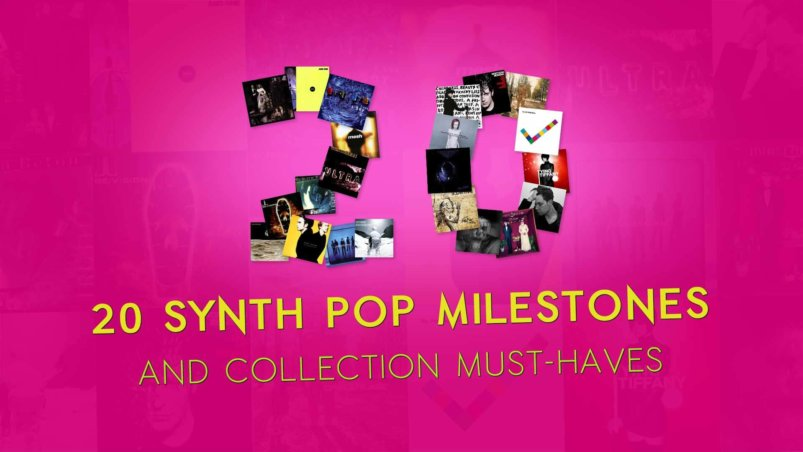 20 Synth Pop milestones and collection must-haves