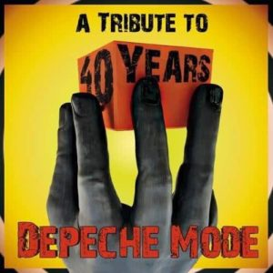 40 Years - A Special Tribute To Depeche Mode (Artwork of the digital edition)