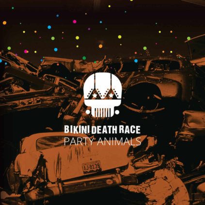 Bikini Death Race - Party Animals