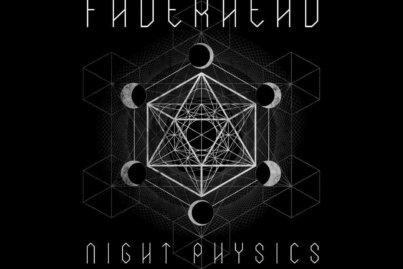 Faderhead - Night Physics