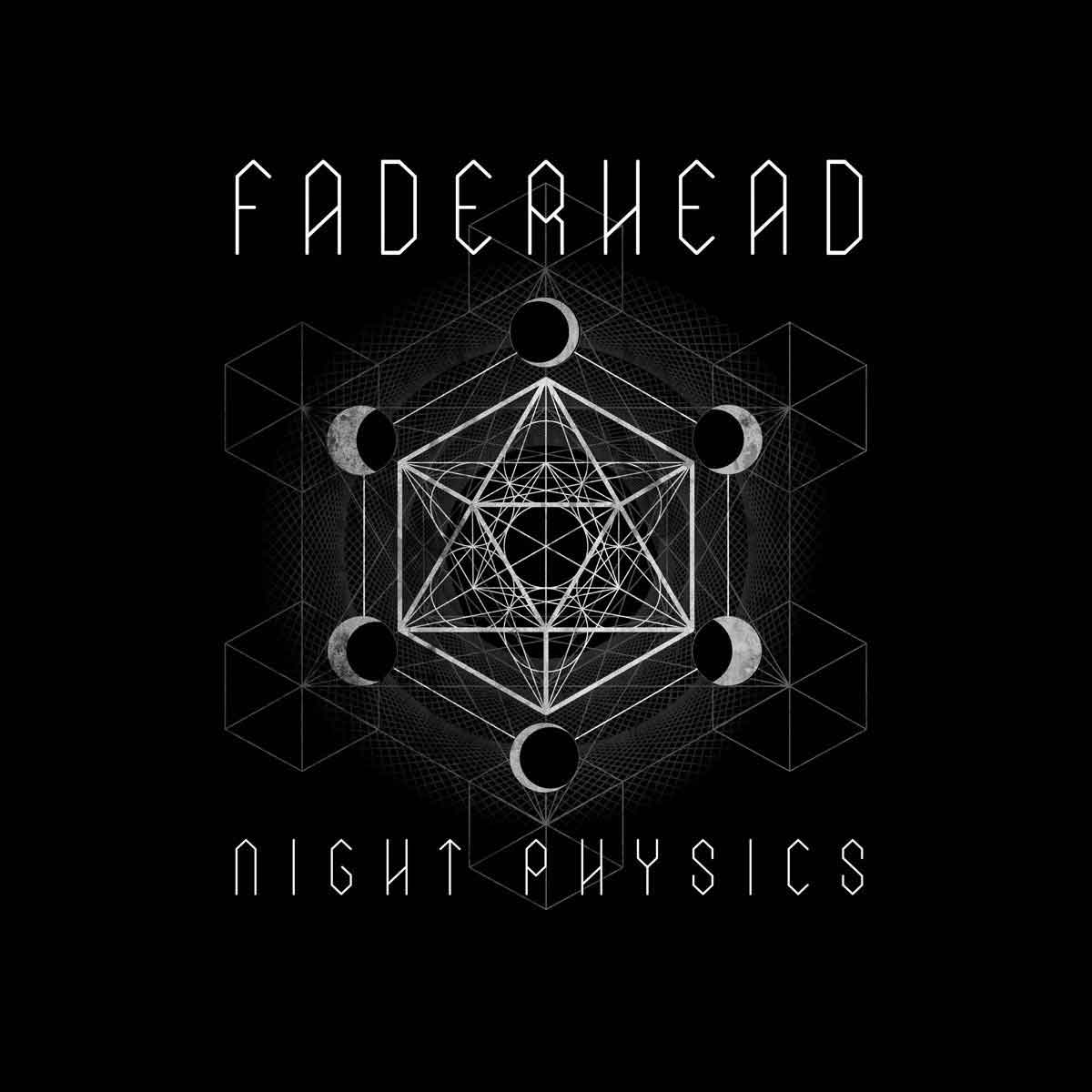 Faderhead - Night Physics