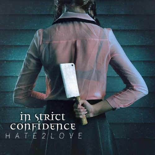 In Strict Confidence - Hate2love - Upcoming album