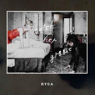 Ryga - Catch Her Groove