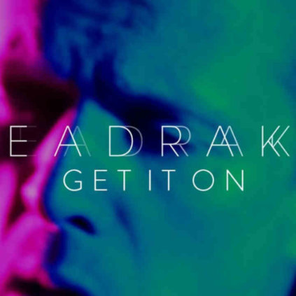 Seadrake - Get It On