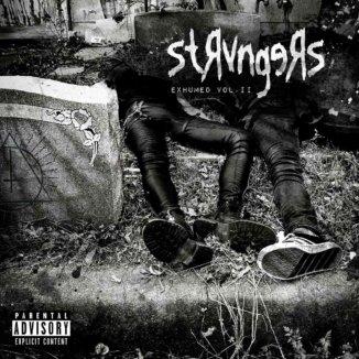 Strvngers - Exhumed Vol 2