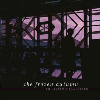 The Frozen Autumn - The Fellow Traveller