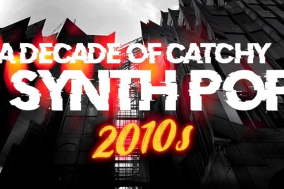 A decade of catchy Synth Pop (2010s)