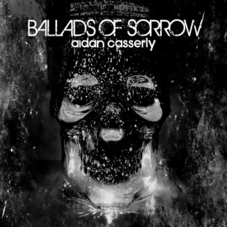 Aidan Casserly - Ballads Of Sorrow