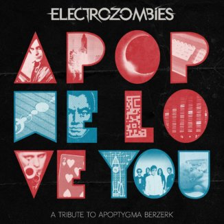 Apop We Love You (A Tribute To Apoptygma Berzerk)